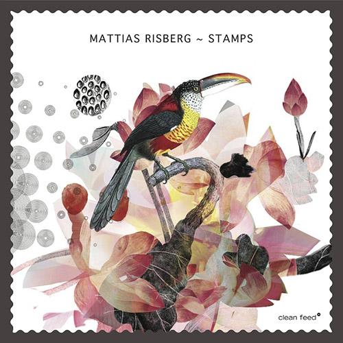 Risberg, Mattias : Stamps (Clean Feed)
