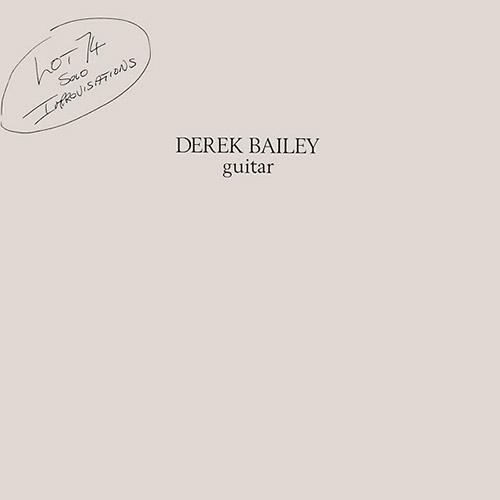 Bailey, Derek: Lot 74 [VINYL] (Honest Jons Records)