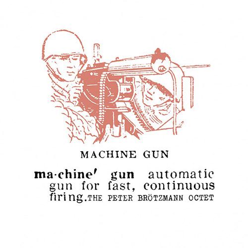 Brotzmann, Peter The Octet  : Machine Gun [VINYL] (Cien Fuegos)