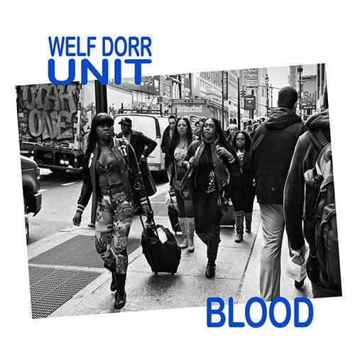 Dorr, Welf Unit: Blood (Creative Sources)