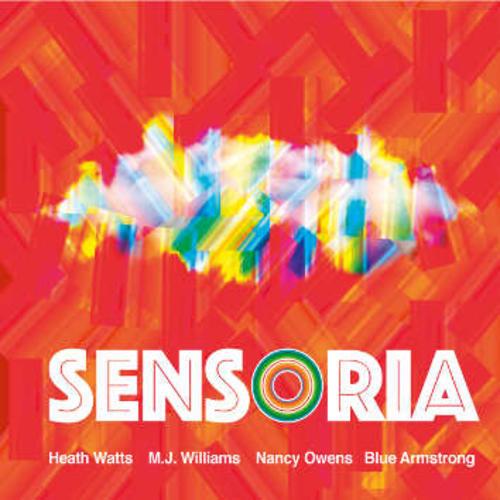 Watts, Heath / M.J. Williams / Nancy Owens / Blue Armstrong : Sensoria (Leo Records)
