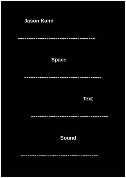 Kahn, Jason : Space Text Sound [BOOK] (Editions)