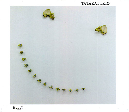 Tatakai Trio (Kuchen / Lindsjo / Strid): HappI (Relative Pitch)