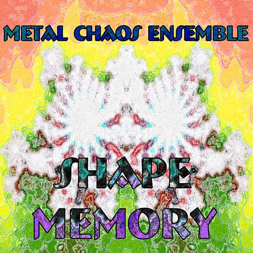 Metal Chaos Ensemble: Shape Memory (Evil Clown)