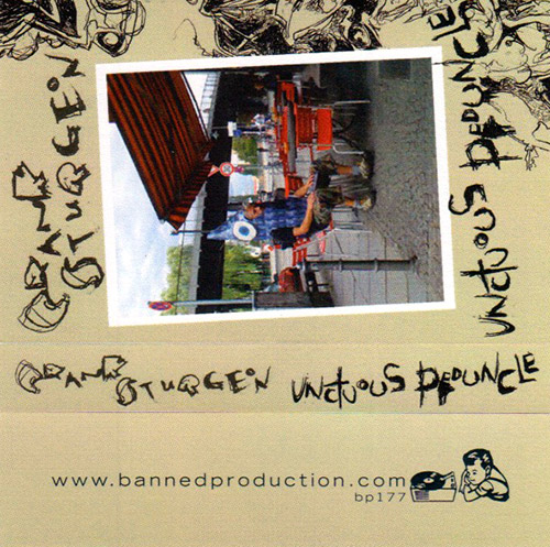 Crank Sturgeon: Unctuous Pedunce [CASSETTE] (Banned Production)