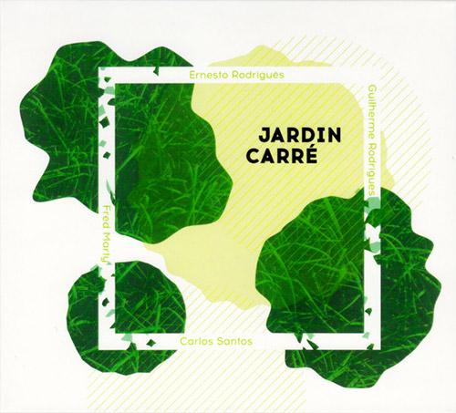 Rodrigues, Ernesto / Guilherme Rodrigues / Fred Marty / Carlos Santos: Jardin Carre (Creative Sources)