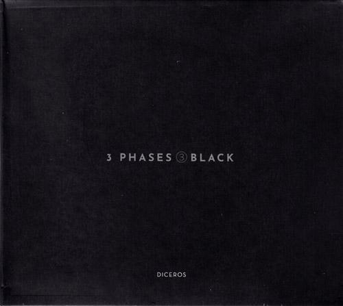 Diceros (Rodrigues / Mira / Silva / Curado / Almeida / Chagas /...): 3 Phases (III) Black (Creative Sources)