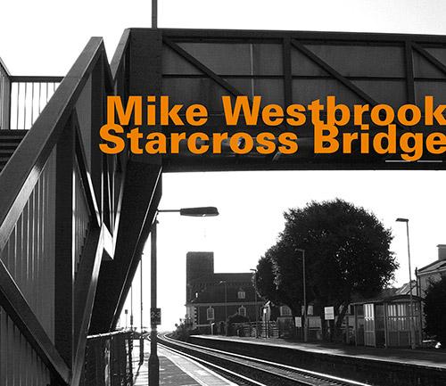 Westbrook, Mike: Starcross Bridge (Hatology)