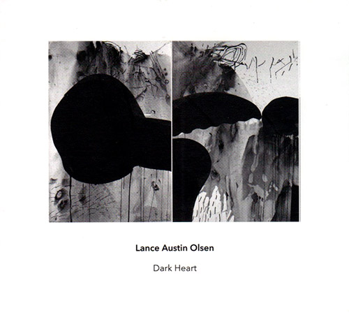 Olsen, Lance Austin : Dark Heart (Another Timbre)
