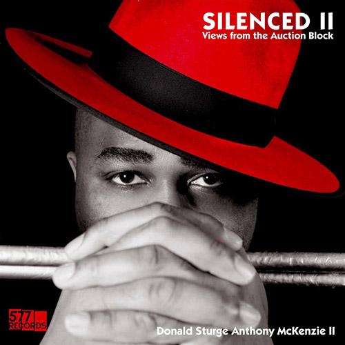 McKenzie II, Donald Sturge Anthony (feat. Elliot Sharp, Bill Laswell, Vernon Reid): Silenced II - Vi (577 Records)