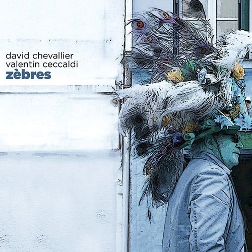 Chevallier, David  / Valentin Ceccaldi: Zebres (Ayler)