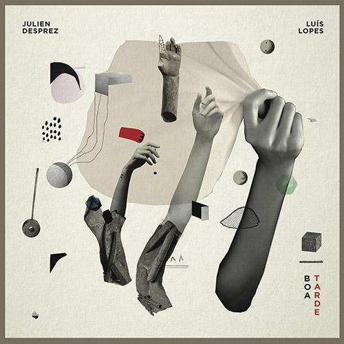 Desprez, Julien / Luis Lopes: Boa Tarde [VINYL] (Shhpuma)