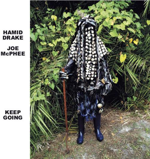 McPhee, Joe / Hamid Drake: Keep Going (Corbett vs. Dempsey)