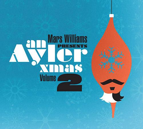 Williams, Mars presents : An Ayler Xmas Volume 2 (ESP)