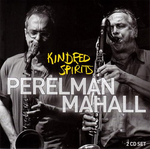 Perelman, Ivo / Rudi Mahall: Kindred Spirits [2 CDs] (Leo Records)