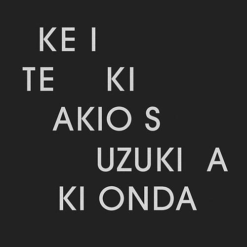 Suzuki, Akio / Aki Onda: Ke I Te Ki (Room40)