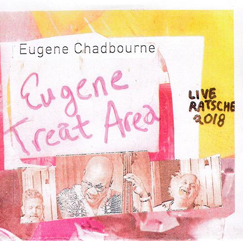Chadbourne, Eugene Contemporary Rock Band: Eugene's Treat Area (Chadula)