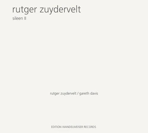 Zuydervelt, Rutger : Sileen II (Edition Wandelweiser Records)