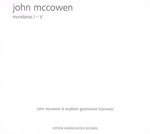McCowen, John: Mundanas I - V (Edition Wandelweiser Records)