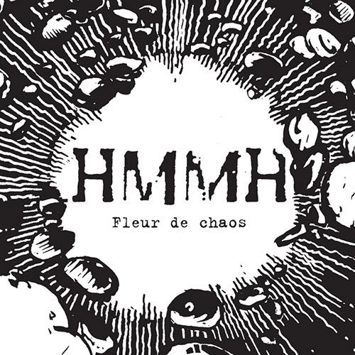 HMMH (Hetu / Martel / Mouchous / Hubsch): Fleur de chaos (Ambiances Magnetiques)
