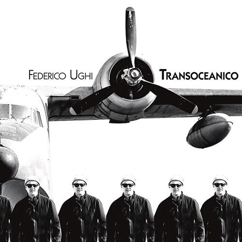 Ughi, Federico feat. Rachel Musson: Transoceanico [VINYL] (577)