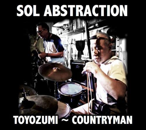 Toyozumi, Sabu / Rick Countryman: Sol Abstraction (Sol Disk Records)