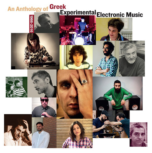Various Artists: An Anthology of Greek Experimental Electronic Music 1966-2016 [2 LPs] (Sub Rosa)
