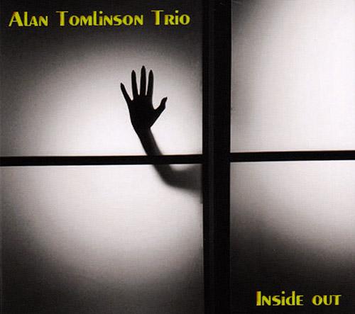 Tomlinson, Alan Trio: Inside Out (FMR)