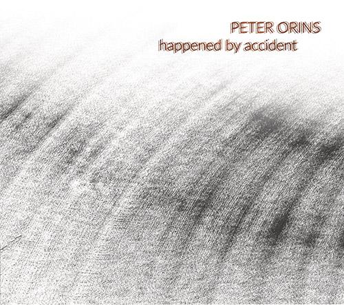 Orins, Peter : Happened By Accident (Tour de Bras)