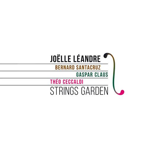 Leandre, Joelle: Strings Garden [3 CDs] (Listen! Foundation (Fundacja Sluchaj!))