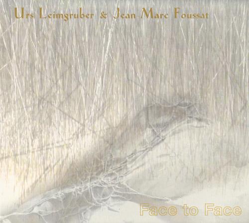 Leimgruber, Urs / Jean-Marc Foussat: Face to Face [2 CDS] (Fou Records)