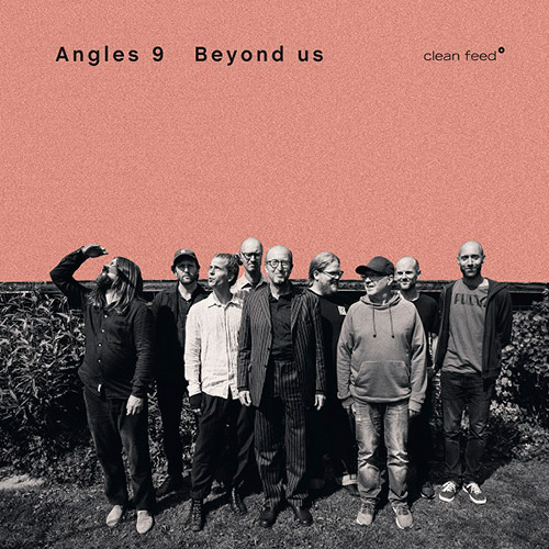 Angles 9: Beyond Us (Clean Feed)