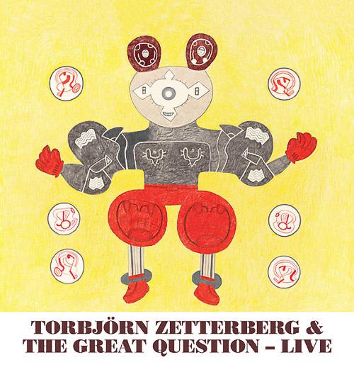 Zetterberg, Torbjorn & The Great Question: Live (Corbett vs. Dempsey)