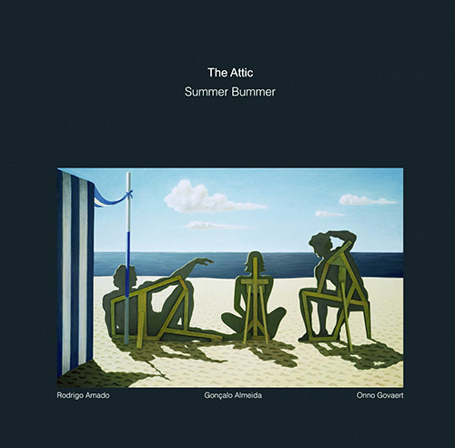 Attic, The (Rodrigo Amado / Goncalo Almeida / Onno Govaert): Summer Bummer (NoBusiness)