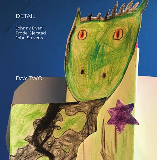 Detail (Frode Gjerstad / Johnny Mbizo Dyani / John Stevens): Day Two (NoBusiness)