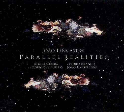 Lencastre, Joao: Parallel Realities (FMR)
