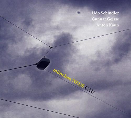 Munchen Neus (Schindler, Udo / Gunnar Geisse / Anton Kaun): Gau (FMR)