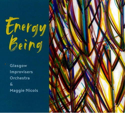 Glascow Improvisors Orchestra / Maggie Nicols: Energy Being (FMR)