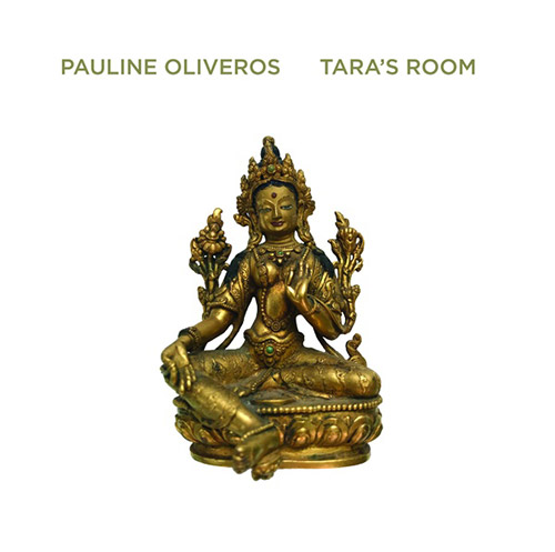 Oliveros, Pauline: Tara's Room [VINYL] (Important Records)