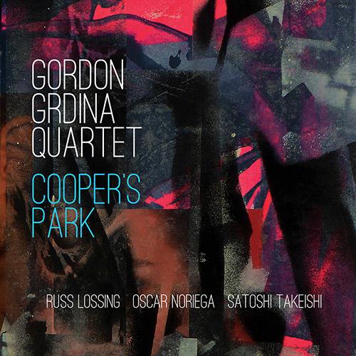 Grdina, Gordon Quartet (w/ Noriega / Lossing / Takeishi): Cooper's Park (Songlines)
