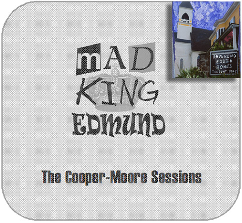 Cooper-Moore, The Sessions: Mad King Edmund [3 CD TIN IN A CLOTH BAG + 7'' VINYL] (Split Rock Records)
