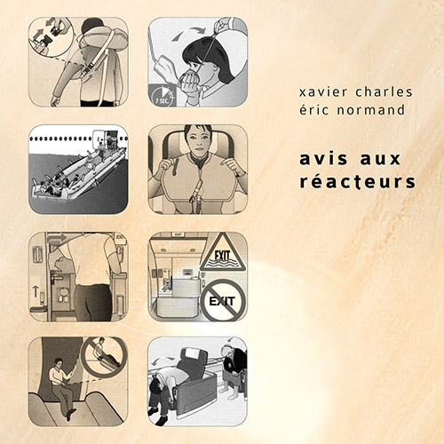Charles, Xavier / Eric Normand : Avis Aux Reacteurs (Inexhaustible Editions)