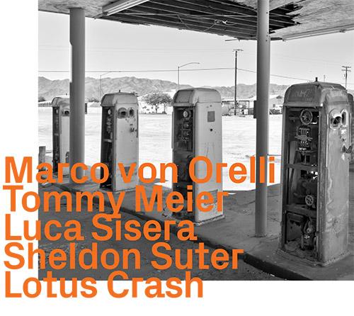 von Orelli, Marco / Tommy Meier / Luca Sisera / Sheldon Suter: Lotus Crash (ezz-thetics by Hat Hut Records Ltd)