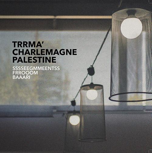 Trrma' / Charlemagne Palestine: Sssseegmmeentss Frrooom Baaari [VINYL] (BeCoq)