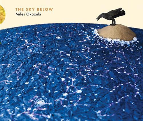 Okazaki, Miles: The Sky Below (Pi Recordings)