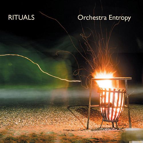 Orchestra Entropy: Rituals (Discus)