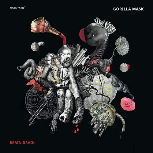 Gorilla Mask: Brain Drain (Clean Feed)