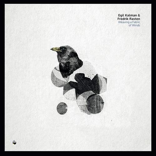 Kalman, Egil / Fredrik Rasten: Weaving a Fabric of Winds (Shhpuma)