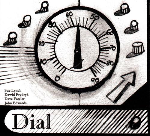 Lynch, Sue / Dawid Frydryk / Dave Fowler / John Edwards: Dial (FMR)