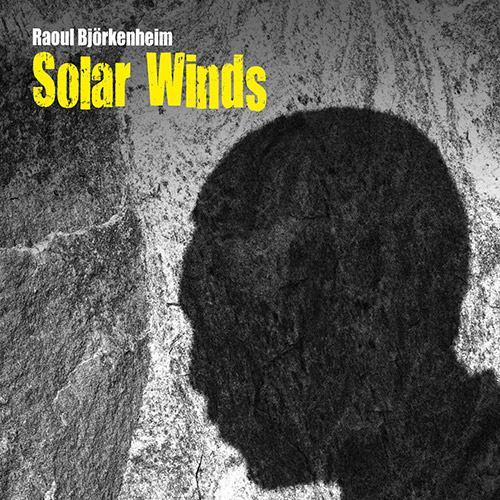Bjorkenheim, Raoul: Solar Winds (Long Song Records)